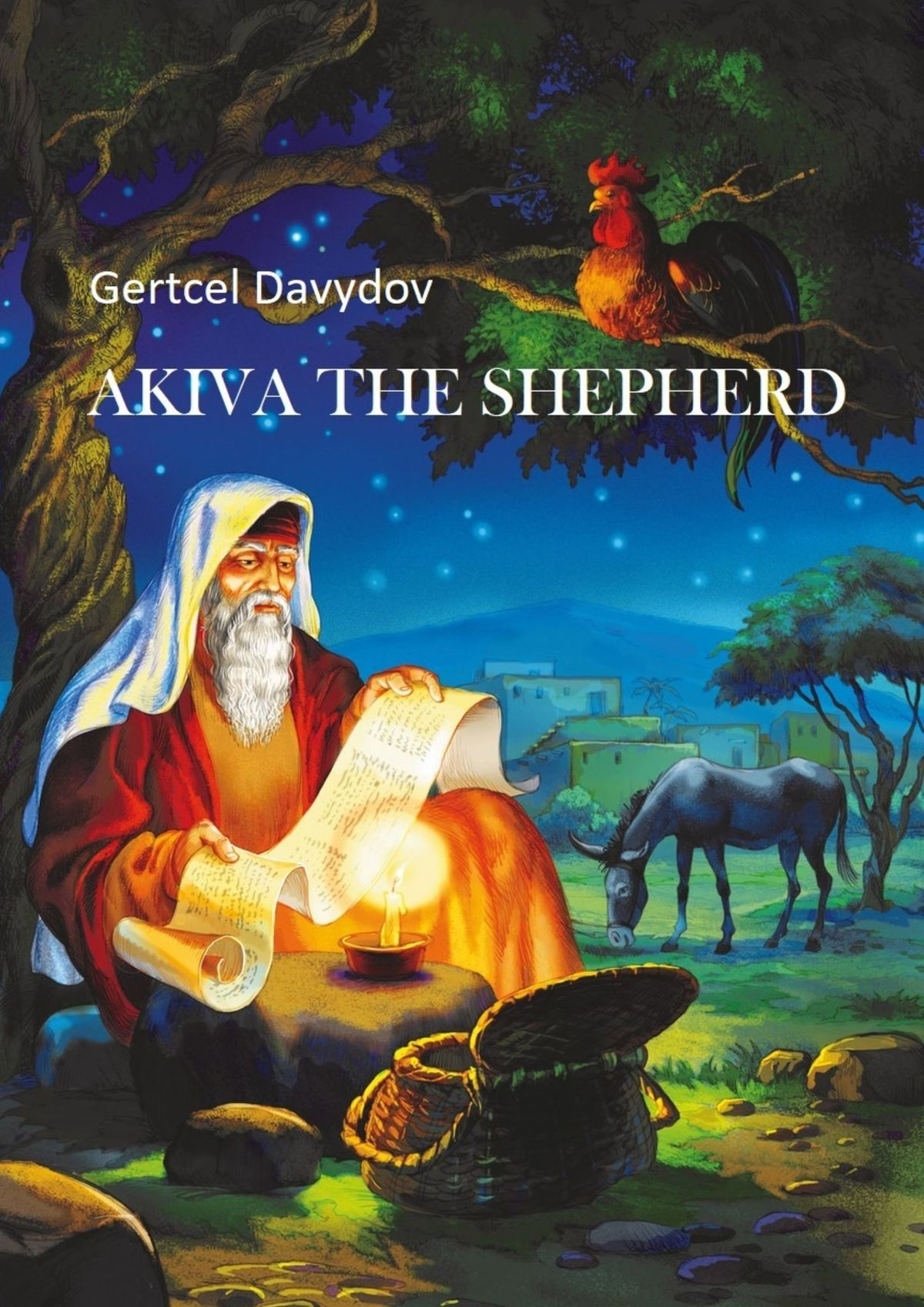 Gertz (Gertcel) Davydov Akiva The Shepherd. English edition gertz gertcel davydov akiva and rachel one of the greatest love stories of all time