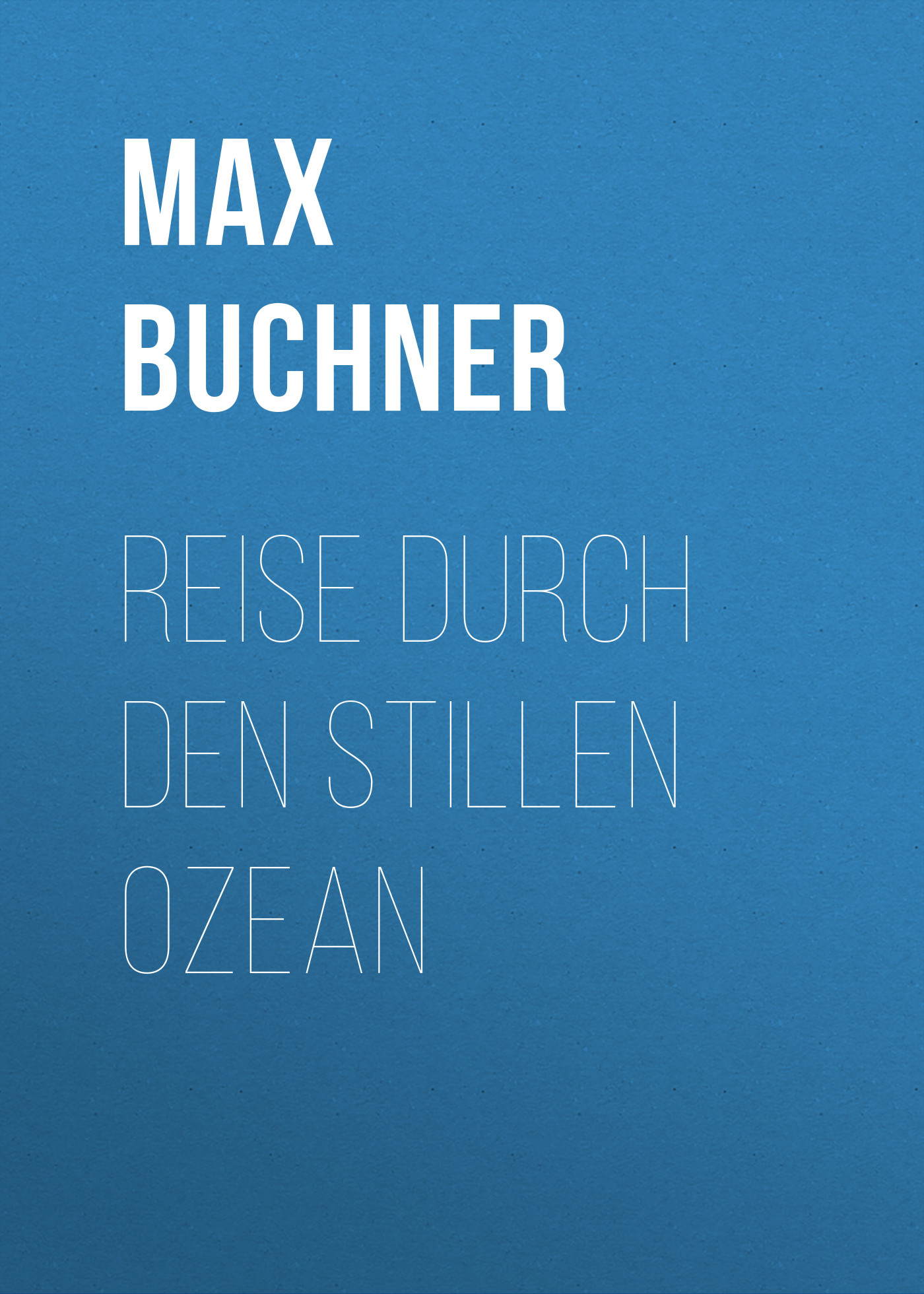 Buchner Max Reise durch den Stillen Ozean рюкзак picard 9809 113 023 ozean page 2