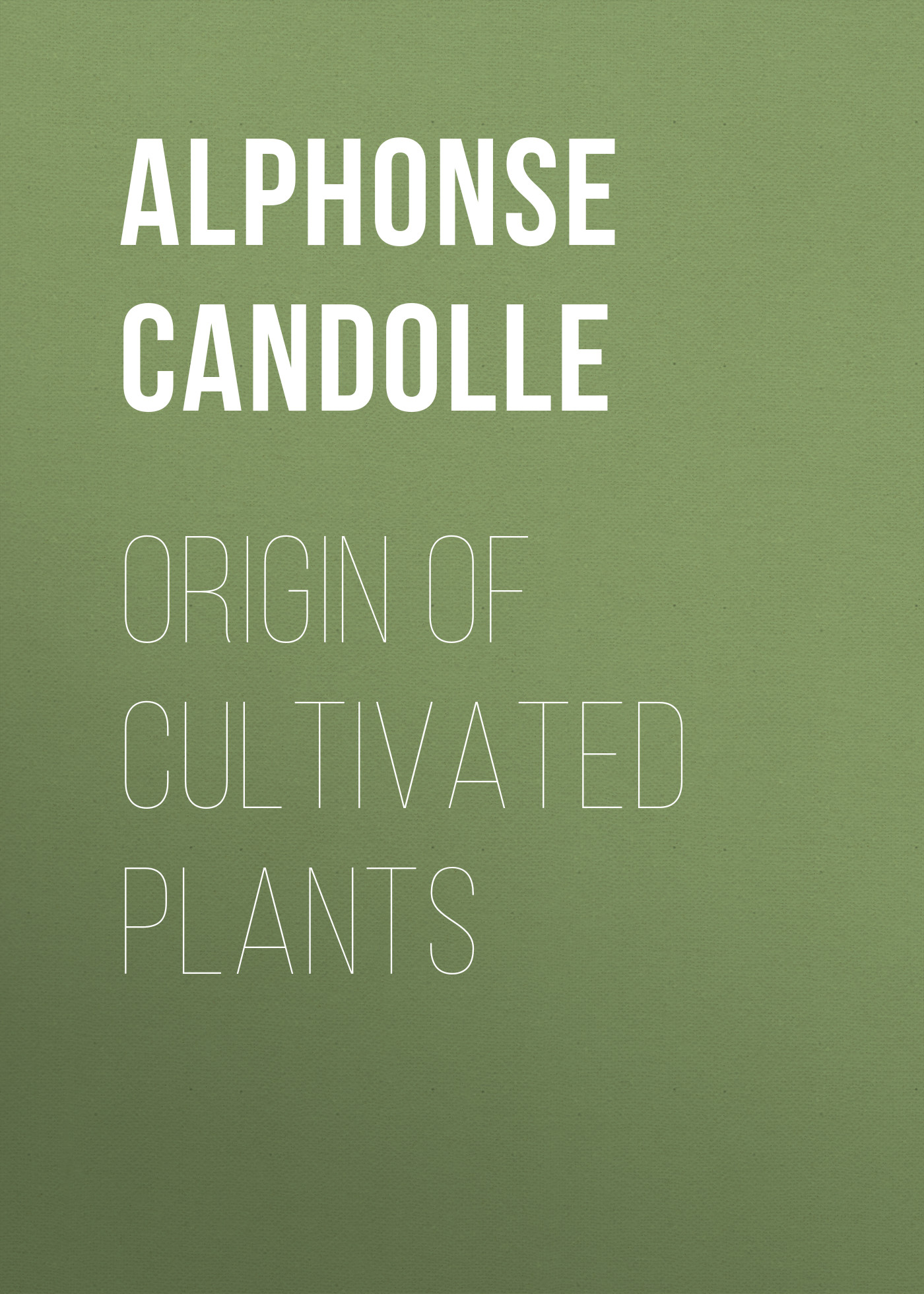 Alphonse de Candolle Origin of Cultivated Plants plants of qatar