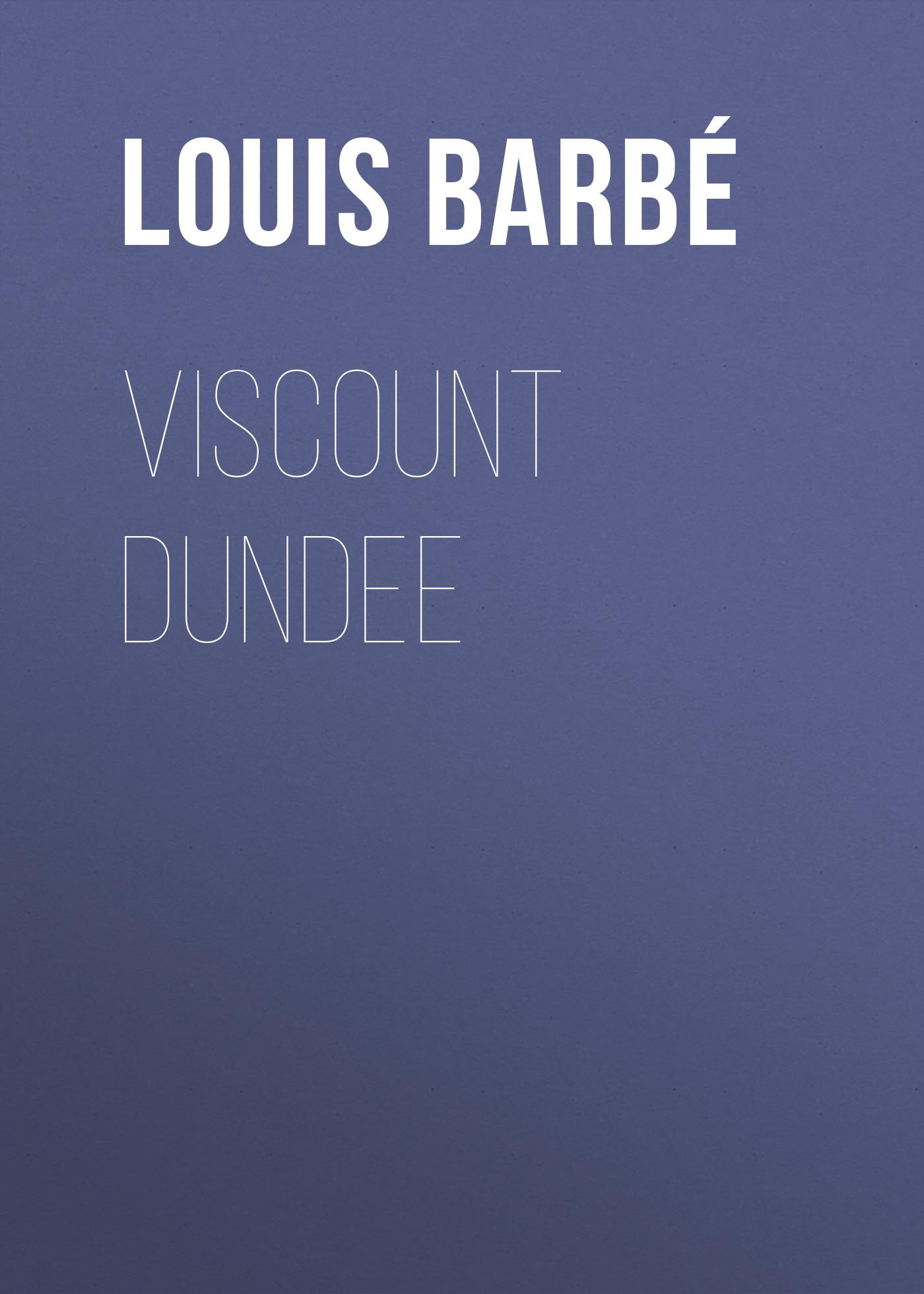 viscount dundee