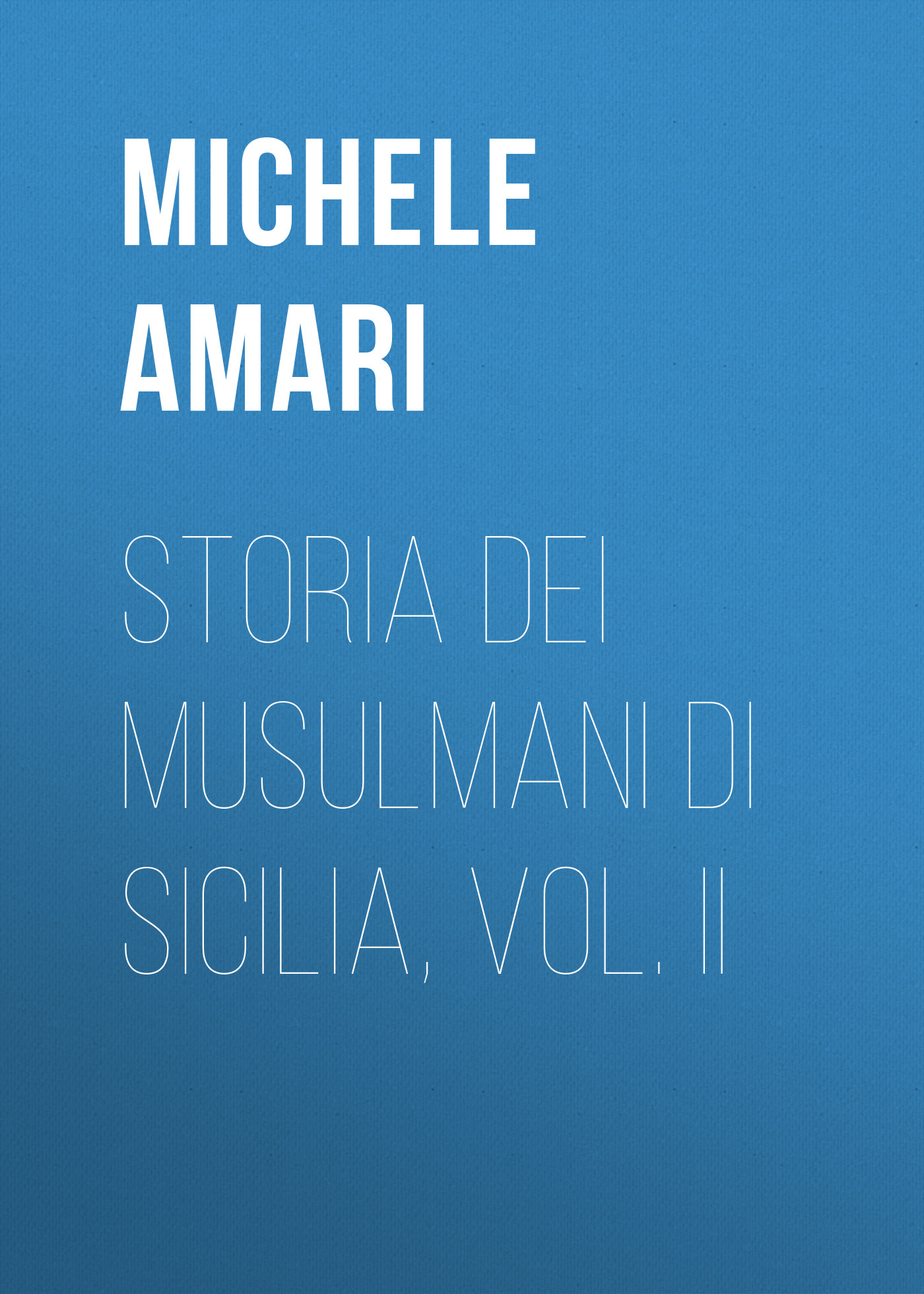 storia dei musulmani di sicilia vol ii