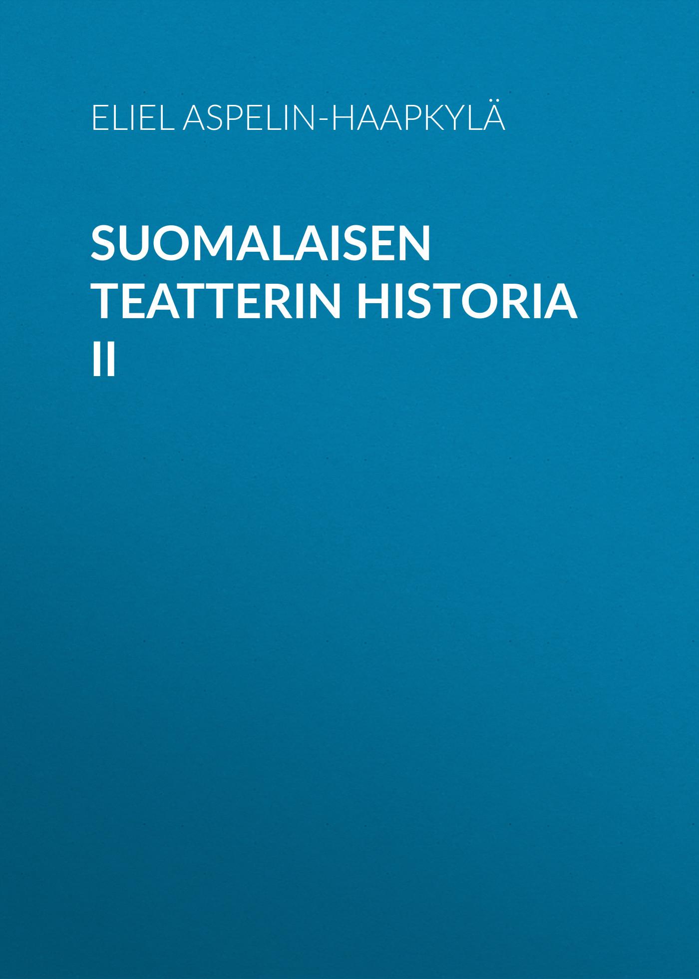 suomalaisen teatterin historia ii
