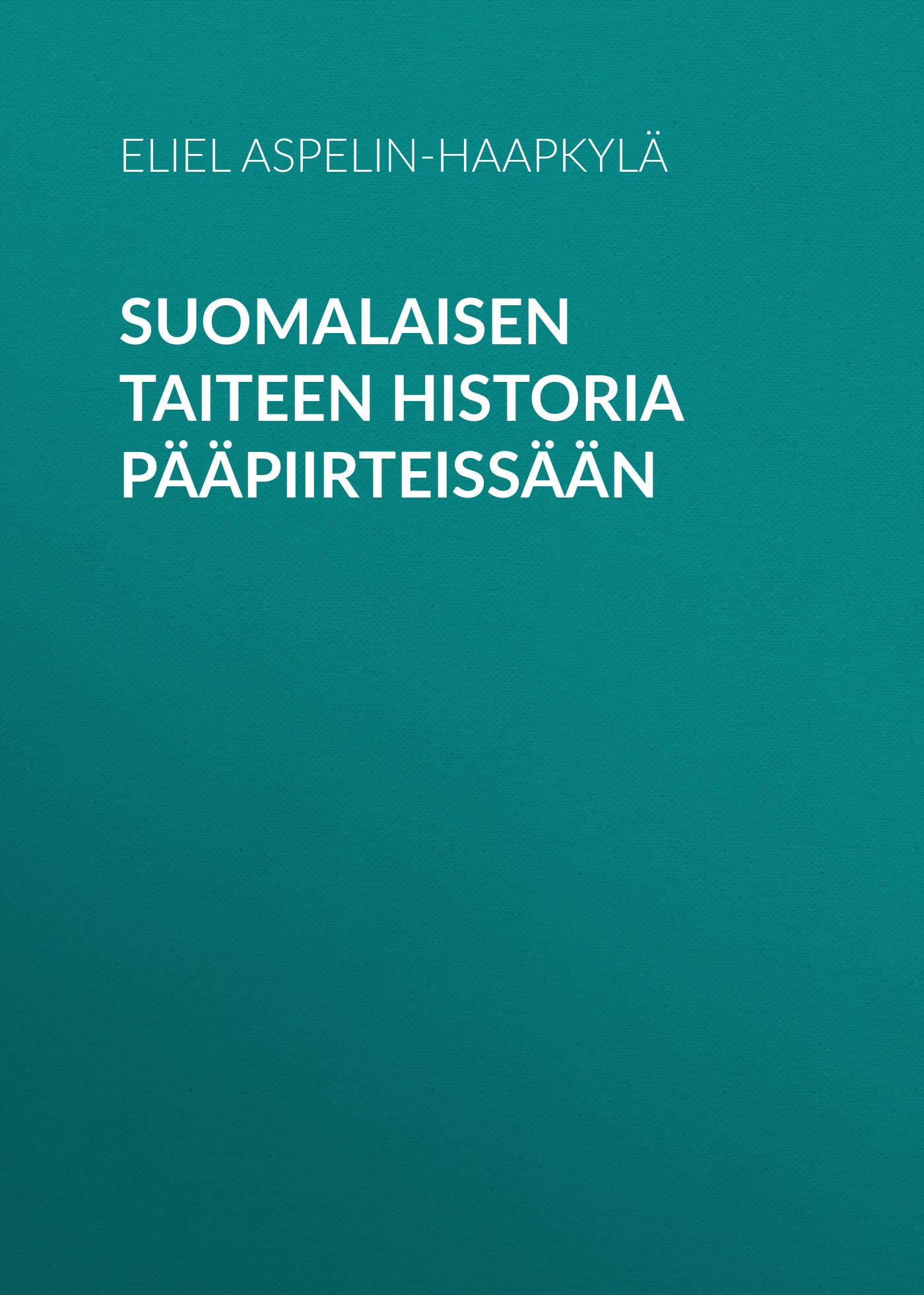 suomalaisen taiteen historia paapiirteissaan