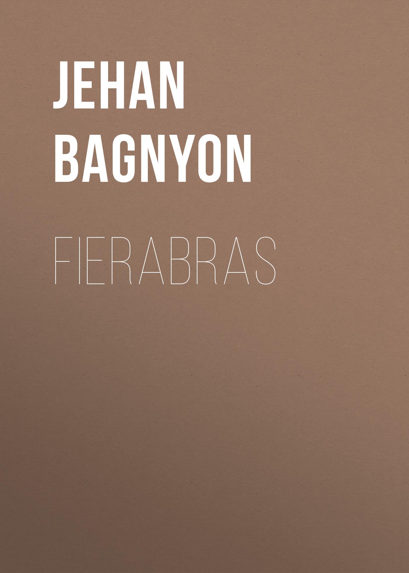 где купить Bagnyon Jehan Fierabras дешево