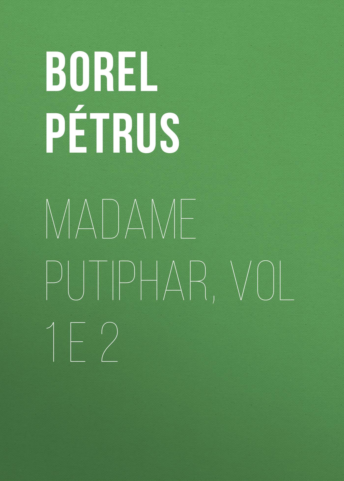 Borel Pétrus Madame Putiphar, vol 1 e 2 gantz tpb vol 34