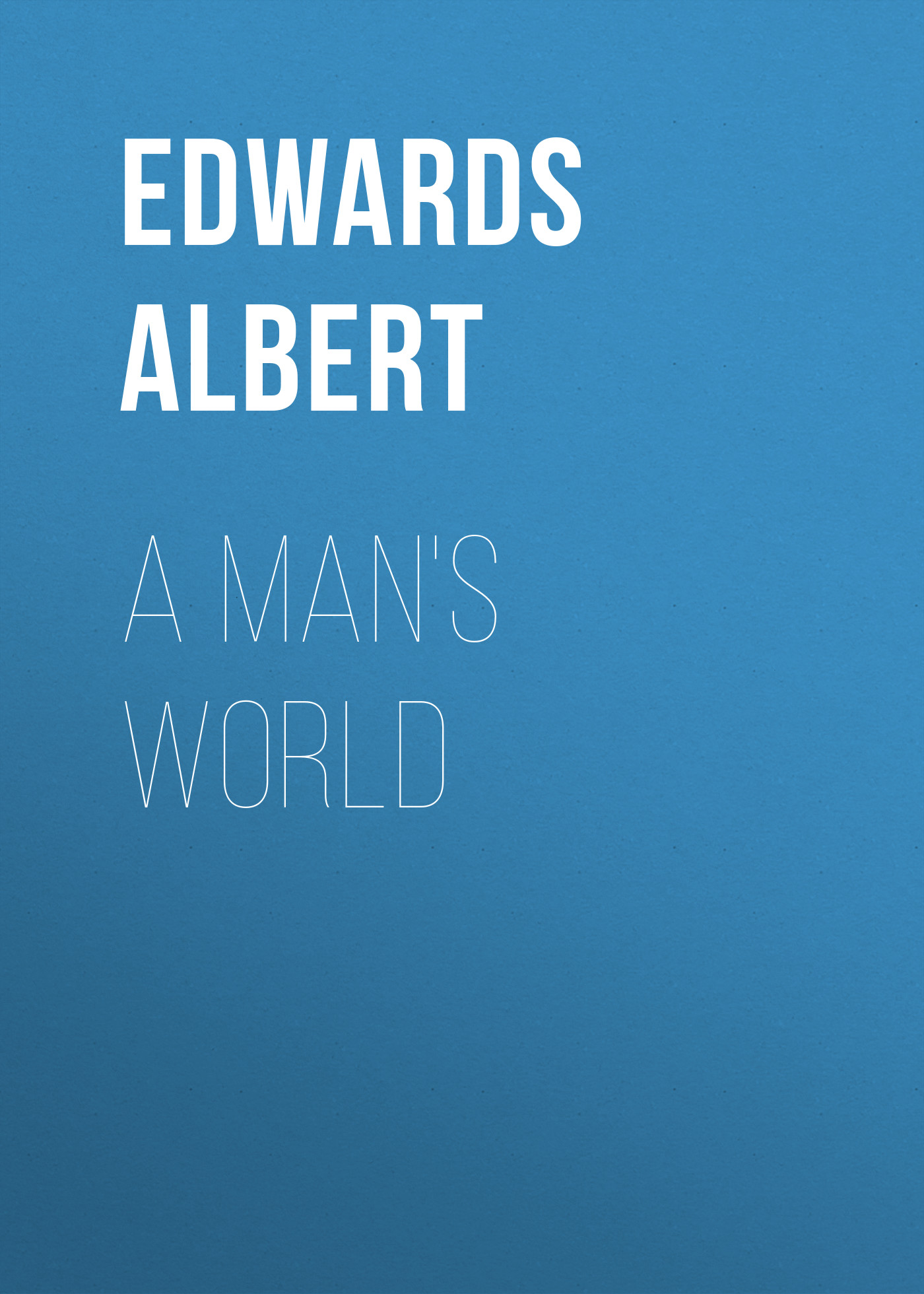 Edwards Albert A Man's World джинсы муж new albert chino gas