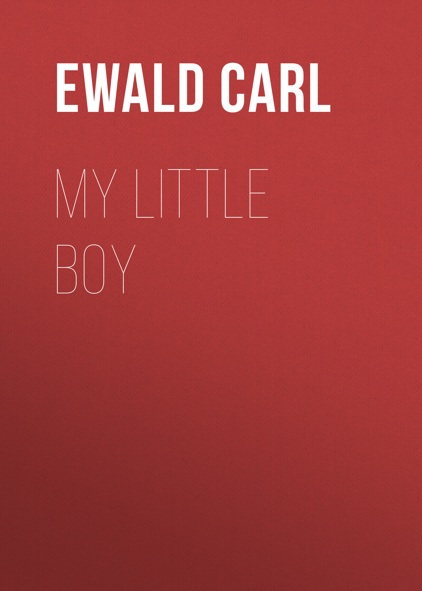 лучшая цена Ewald Carl My Little Boy