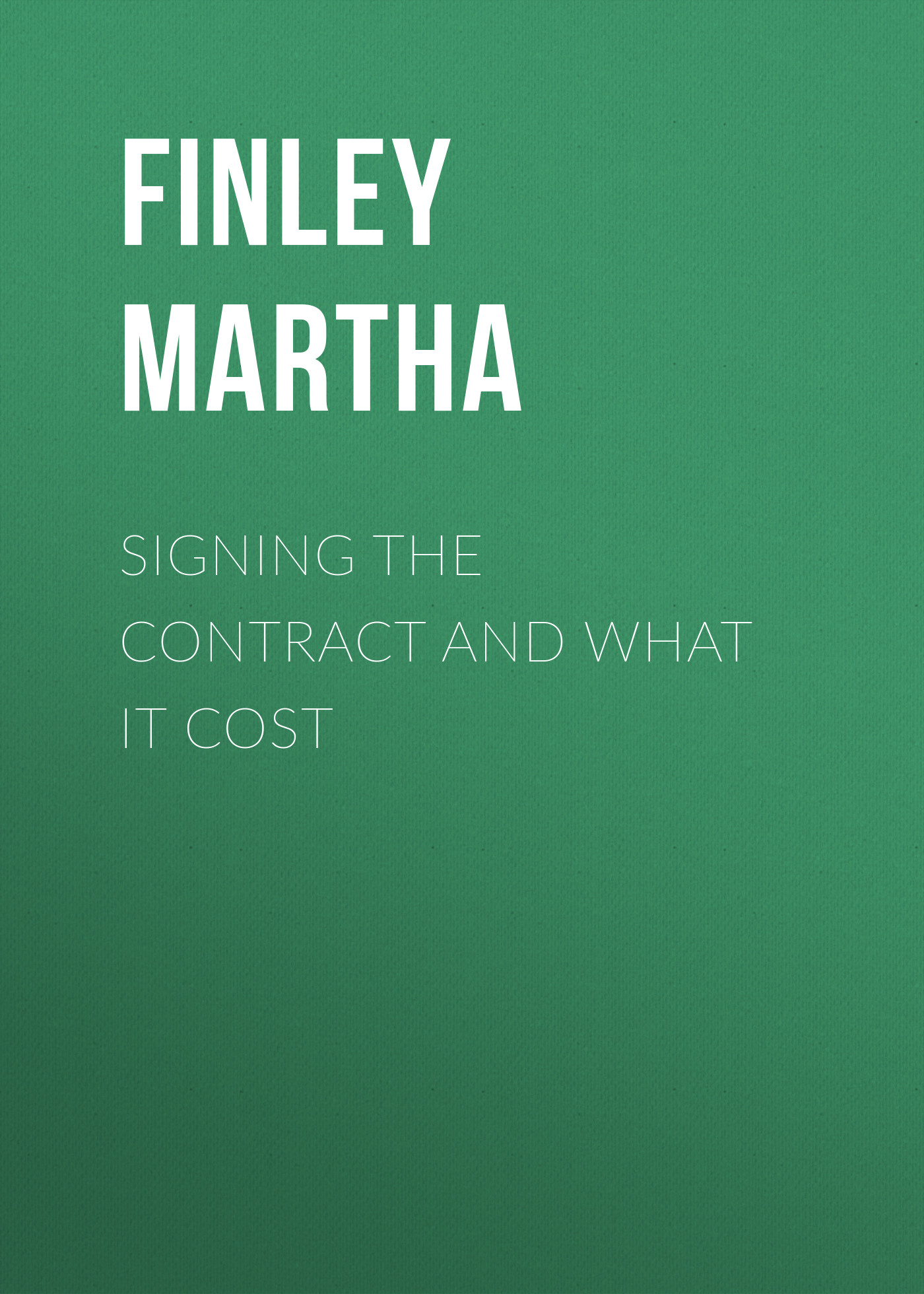 Finley Martha Signing the Contract and What it Cost freight cost controlling