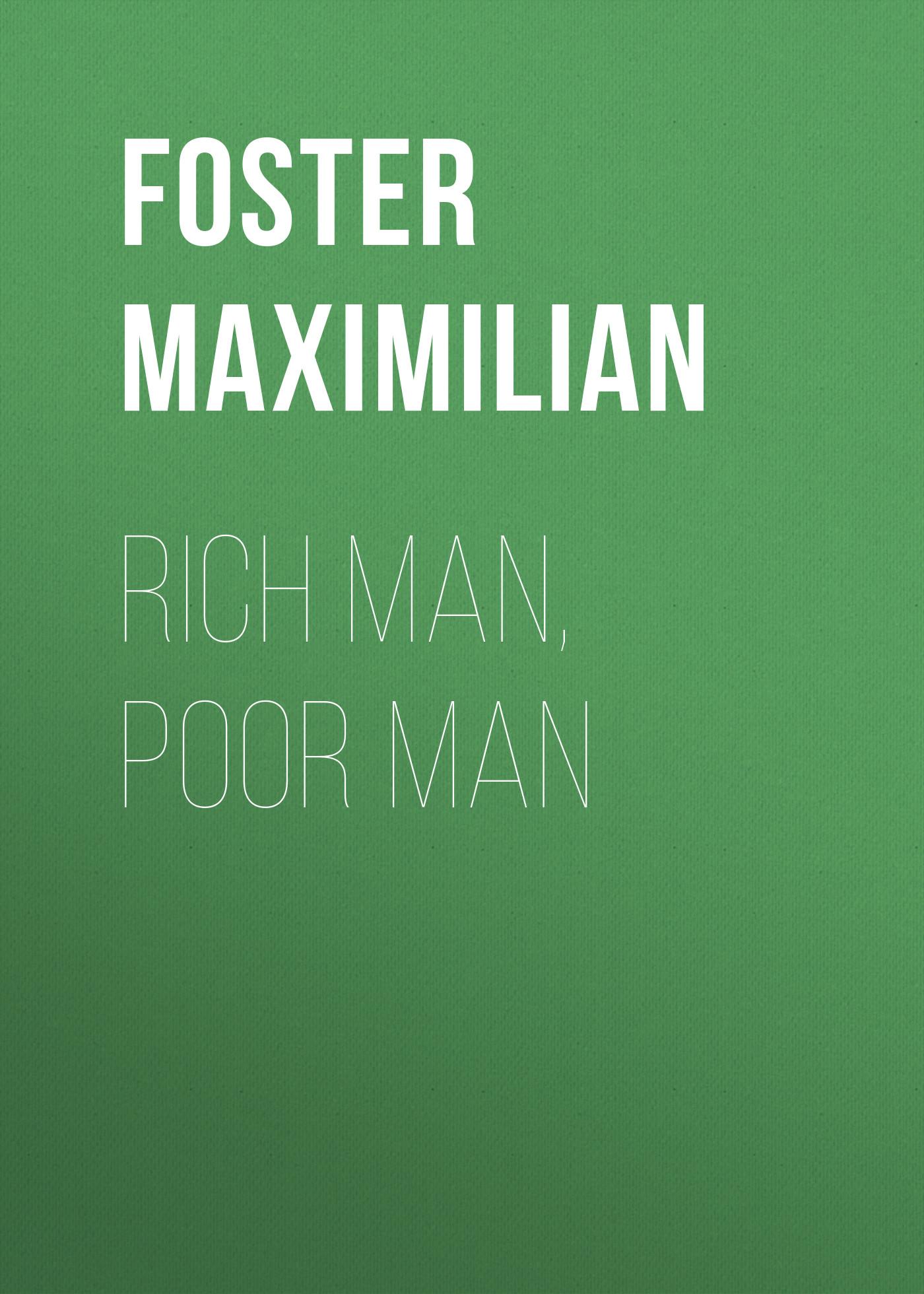 Foster Maximilian Rich Man, Poor Man shaw i rich man poor man