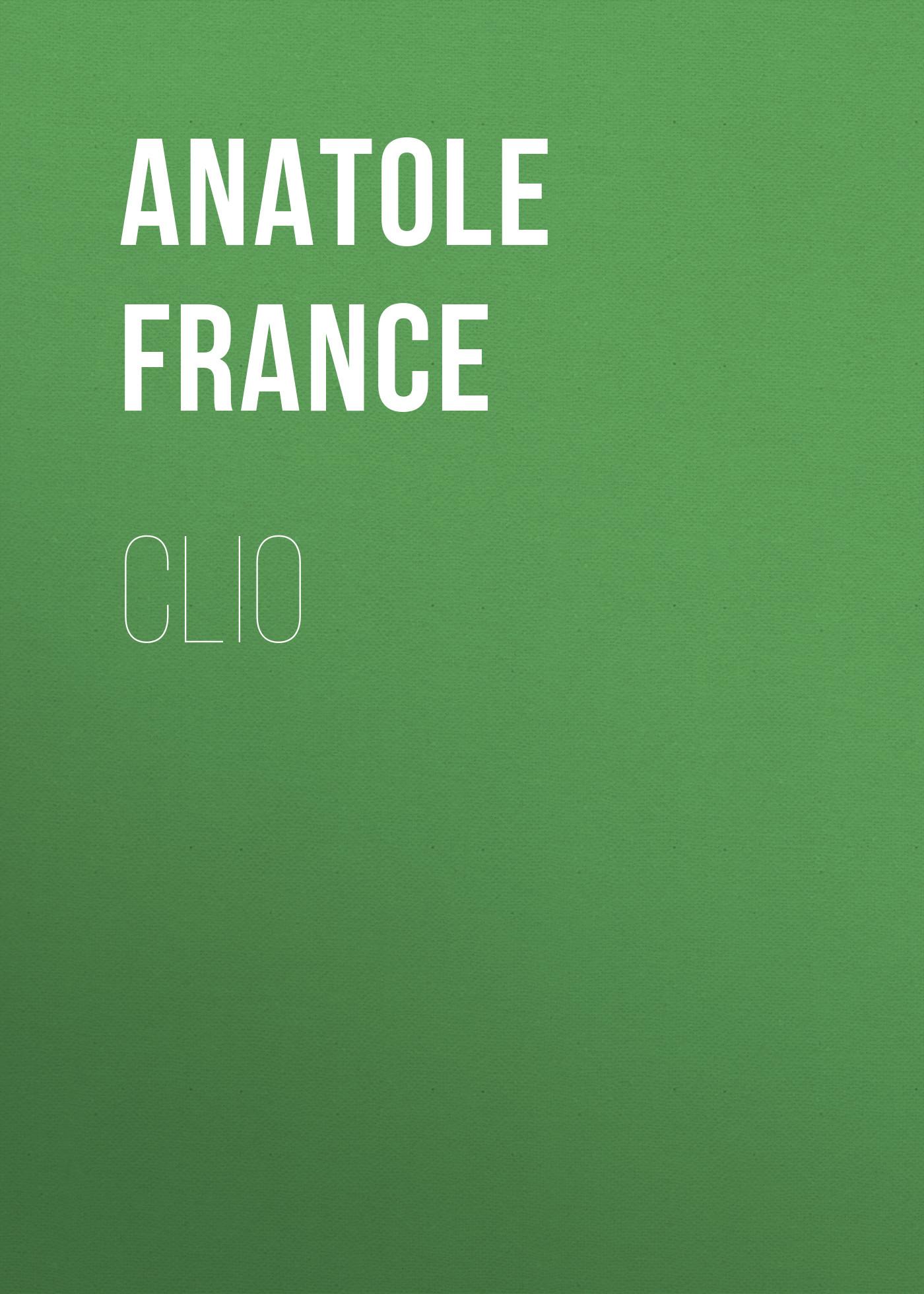 Anatole France Clio anatole france the white stone