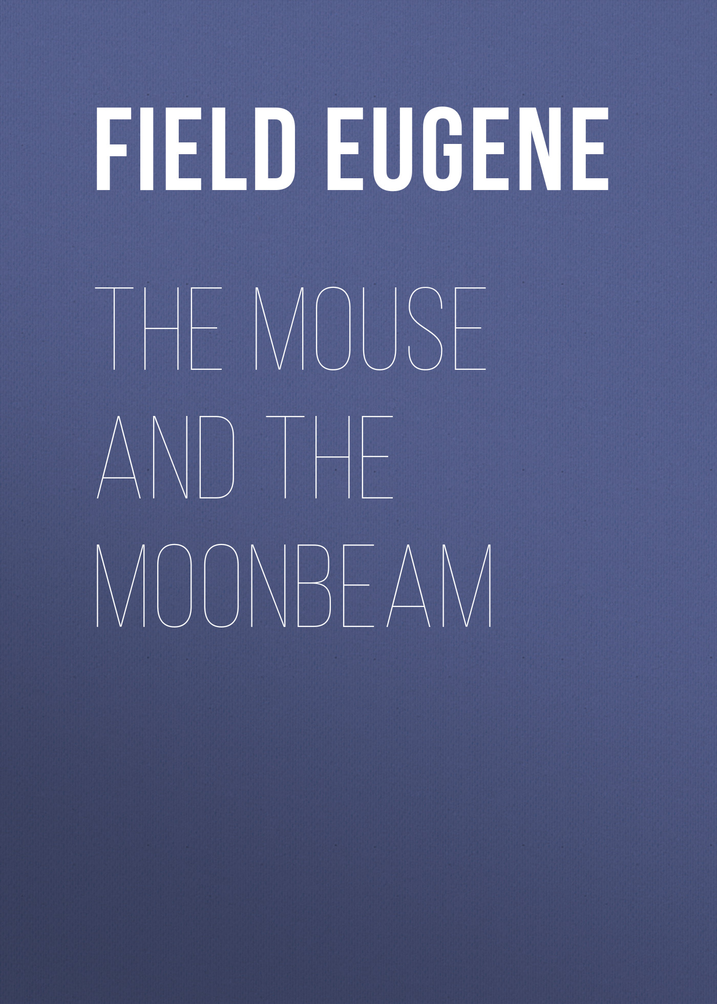 Field Eugene The Mouse and The Moonbeam стол woodland picnic table luxe 80x60x68 t 202