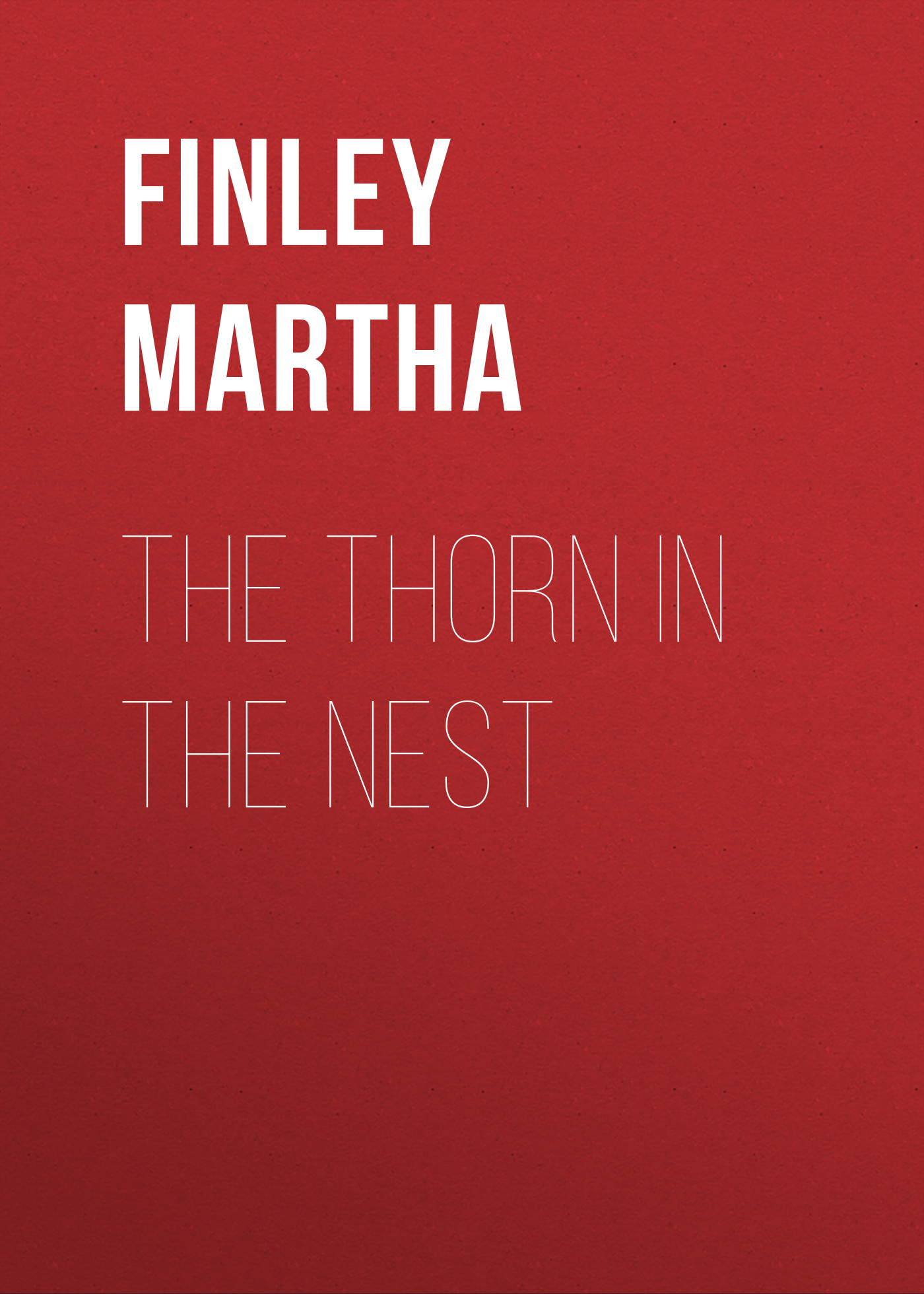 Finley Martha The Thorn in the Nest the thorn birds