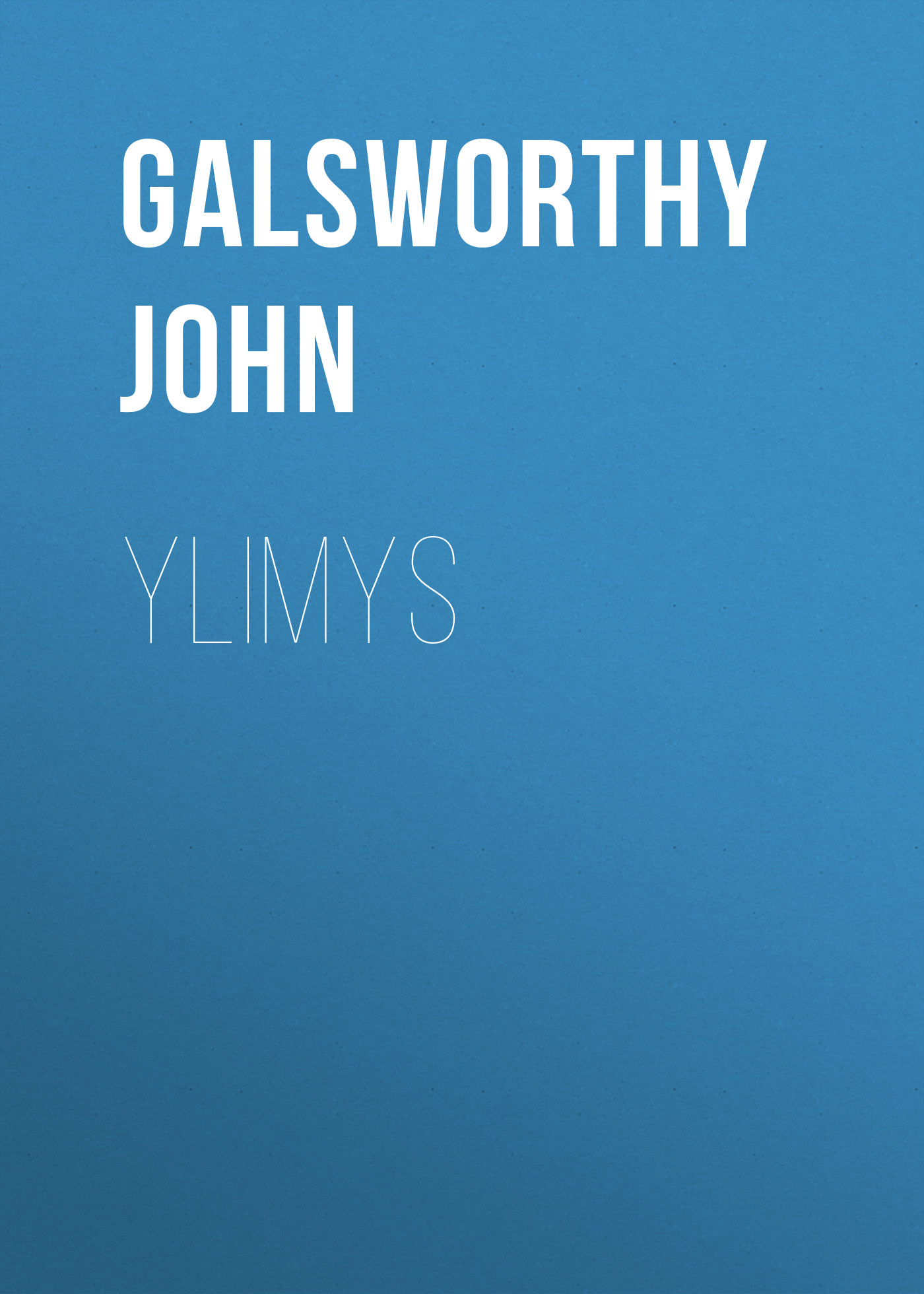Galsworthy John Ylimys недорого