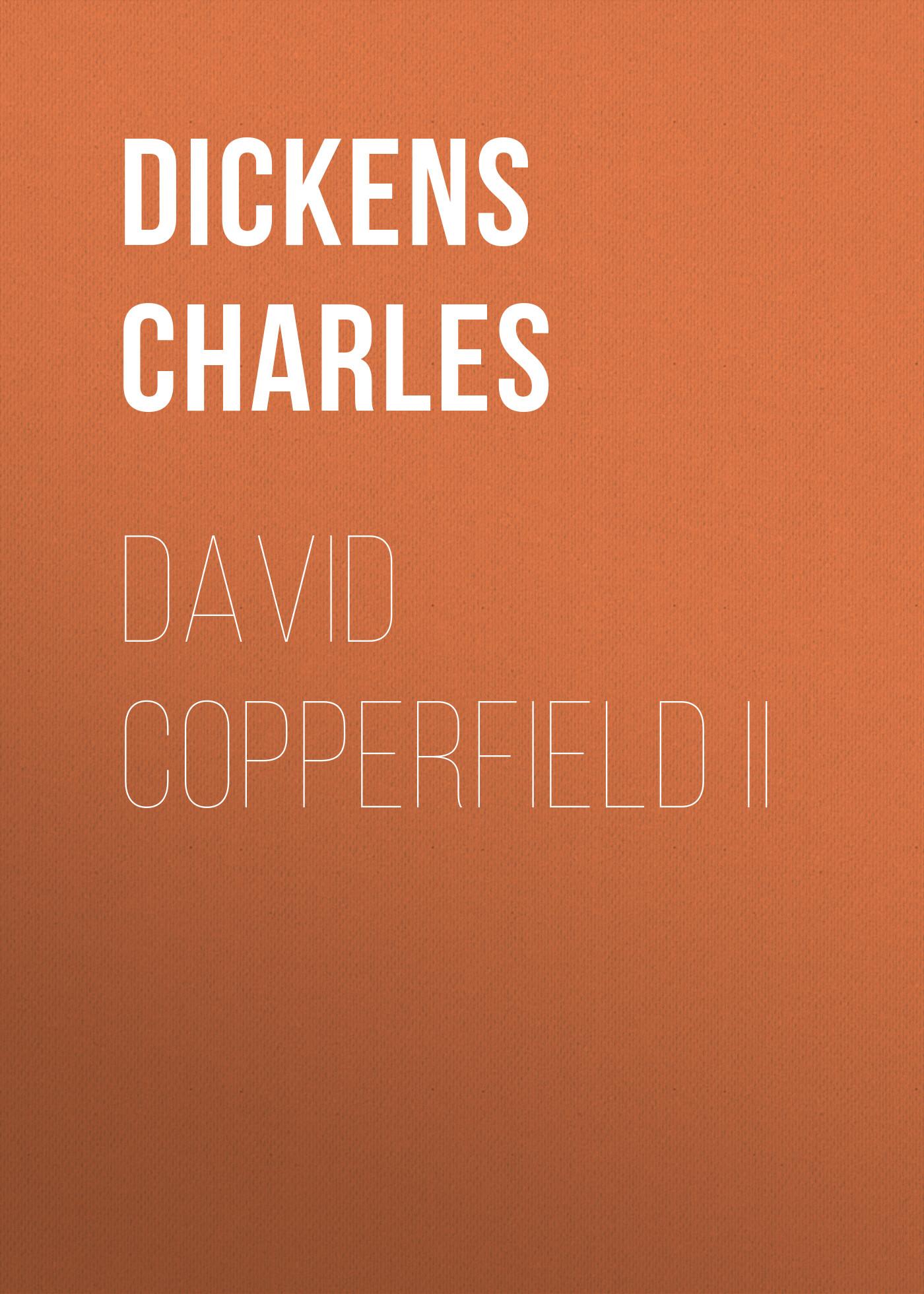 все цены на Чарльз Диккенс David Copperfield II онлайн