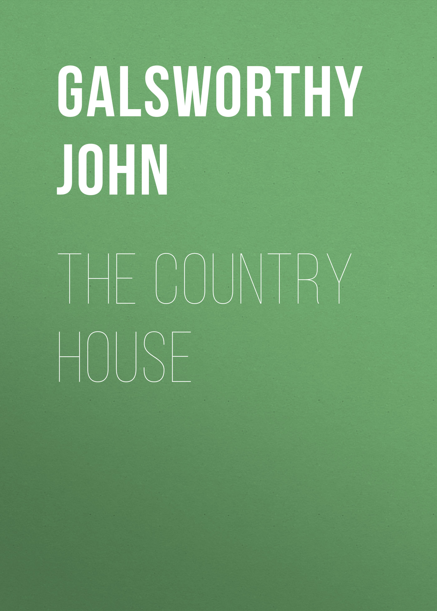 Galsworthy John The Country House country house garden