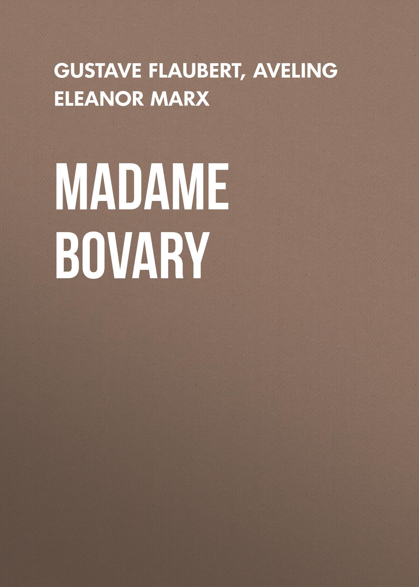 Gustave Flaubert Madame Bovary madame bovary bilingual chinese and english world famous novel