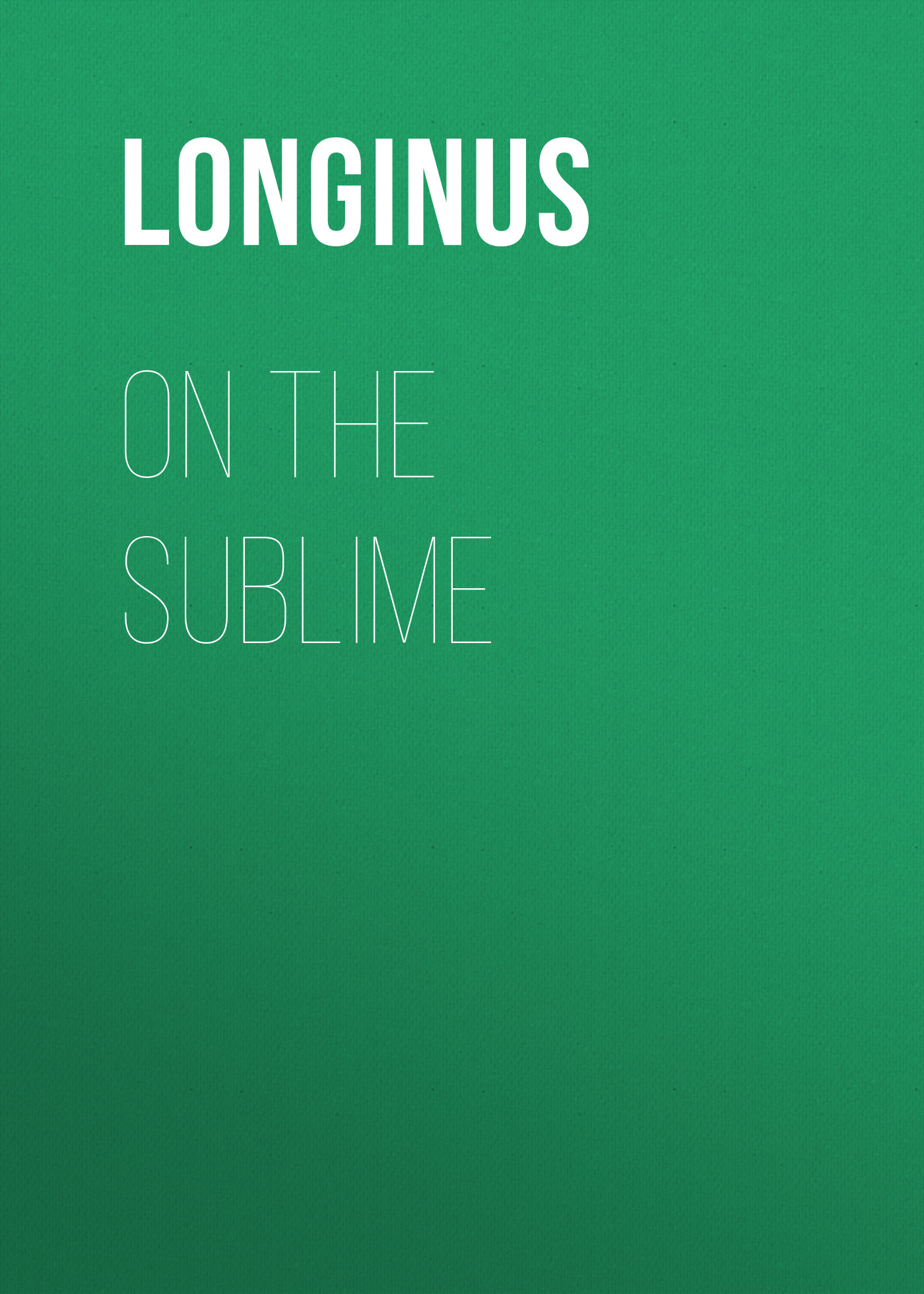 цена Longinus On the Sublime онлайн в 2017 году