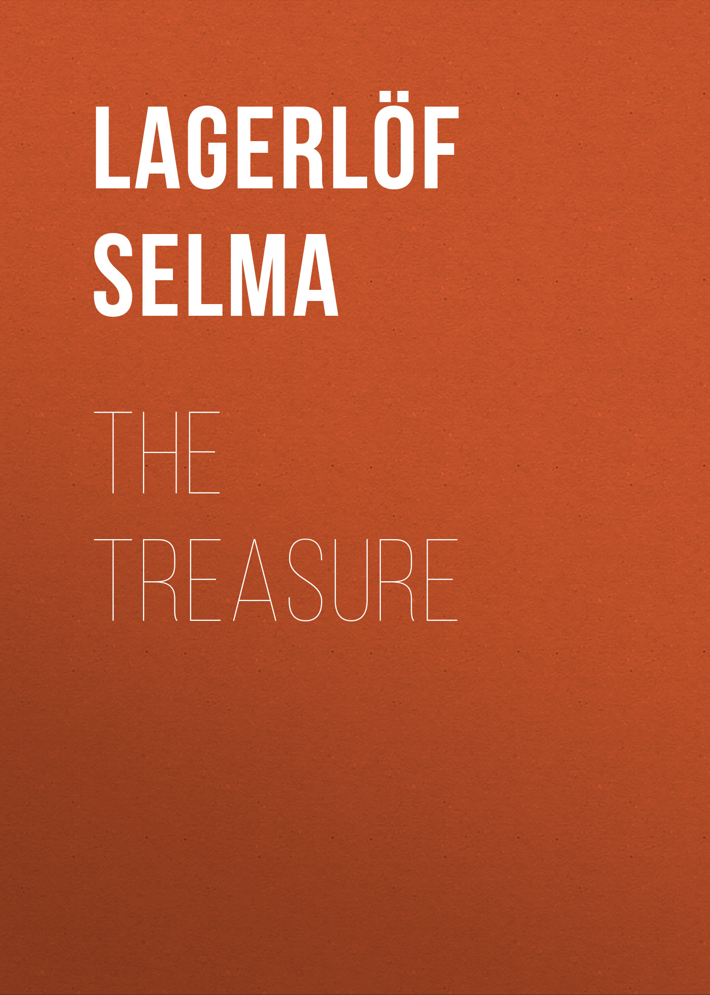 цена Lagerlöf Selma The Treasure