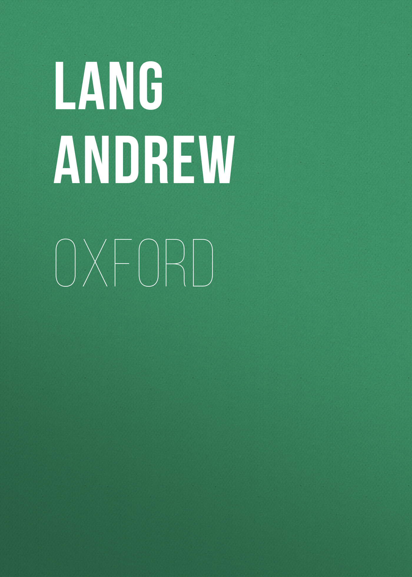 Lang Andrew Oxford lang andrew adventures among books