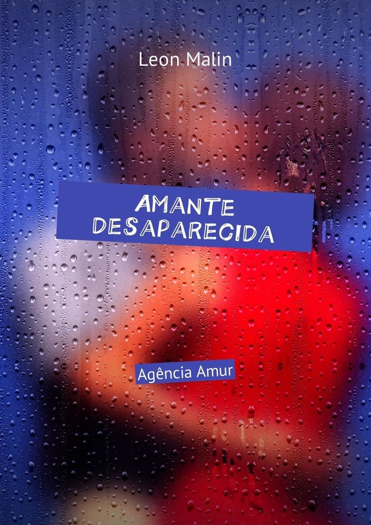 лучшая цена Leon Malin Amante desaparecida. AgênciaAmur