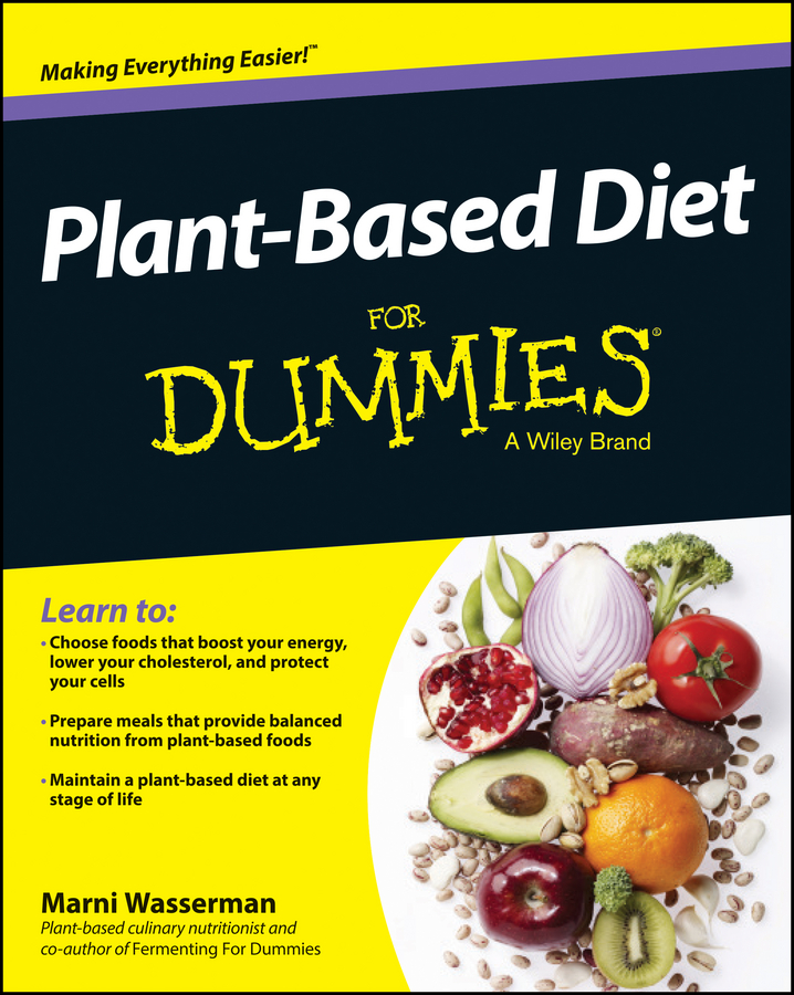 Marni Wasserman Plant-Based Diet For Dummies the real you diet