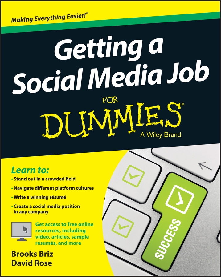 David Rose Getting a Social Media Job For Dummies david rose getting a social media job for dummies isbn 9781119002710