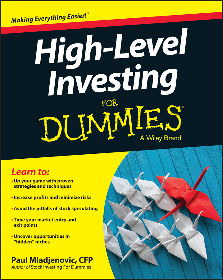 Paul Mladjenovic High Level Investing For Dummies quarterback your investment plan