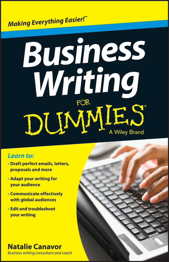 Natalie Canavor Business Writing For Dummies andy bounds the jelly effect how to make your communication stick