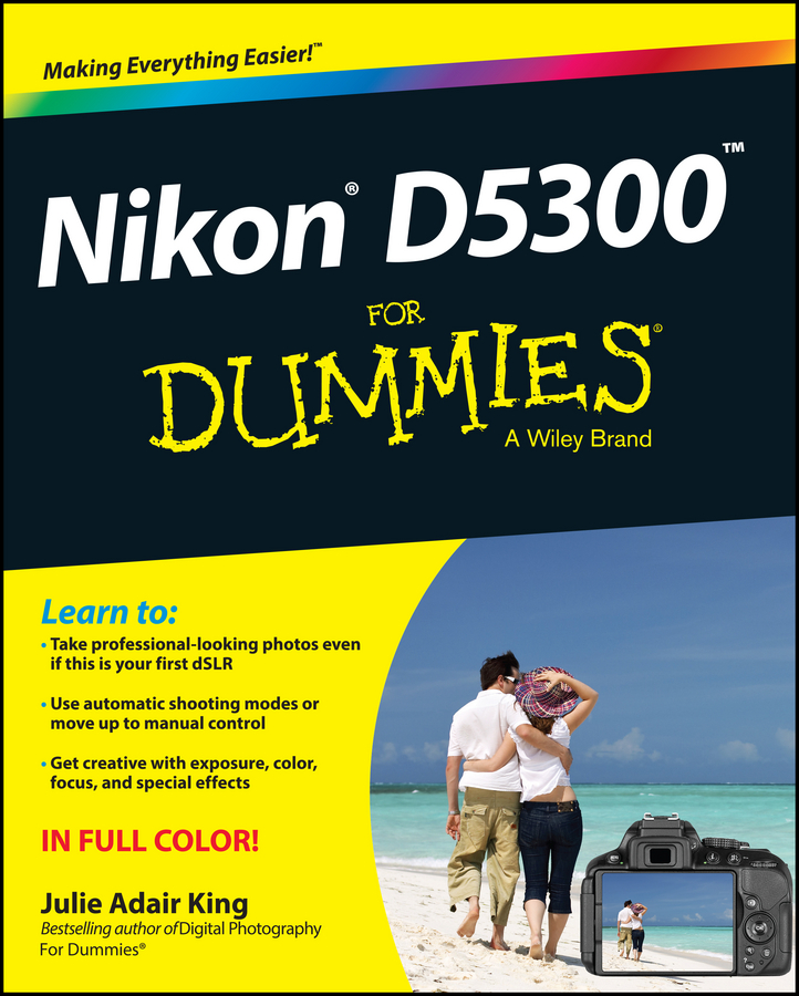 Julie Adair King Nikon D5300 For Dummies