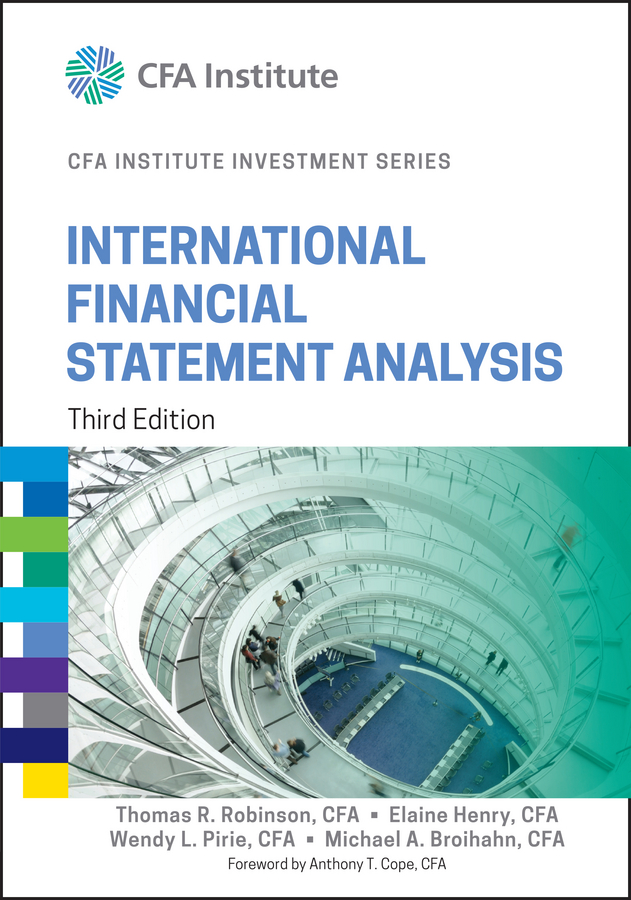 Elaine Henry International Financial Statement Analysis jerald pinto e quantitative investment analysis workbook