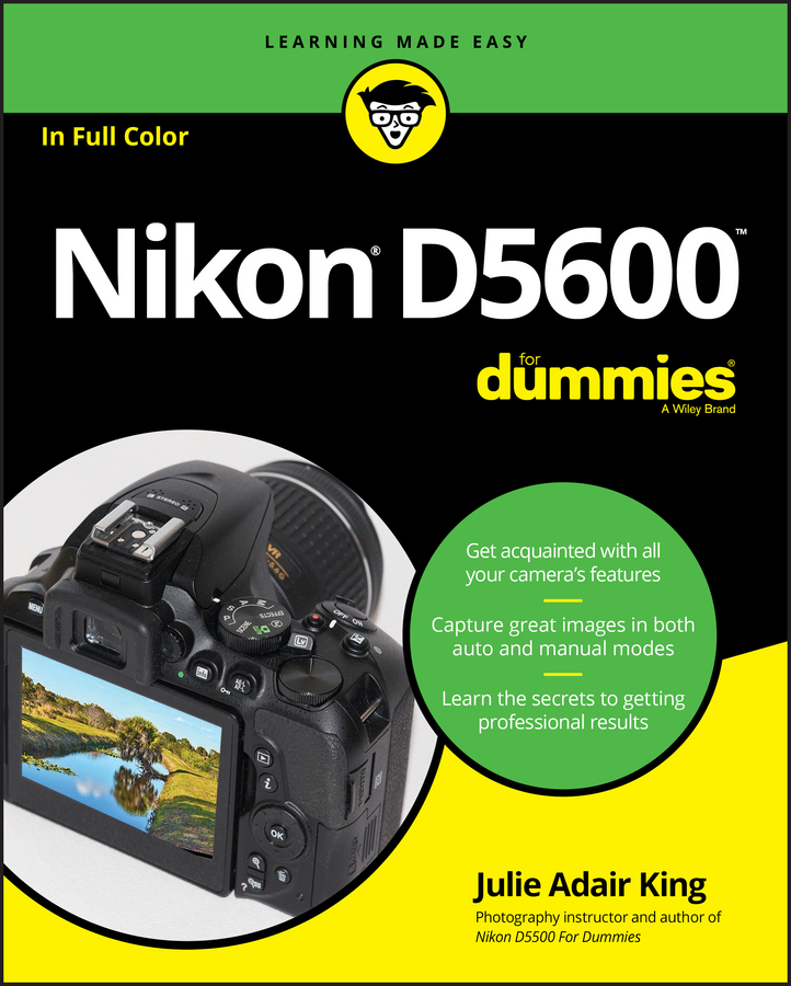 Julie Adair King Nikon D5600 For Dummies