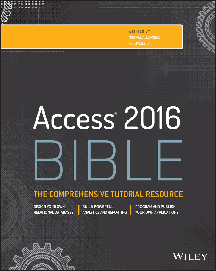 Michael Alexander Access 2016 Bible michael groh r access 2010 bible