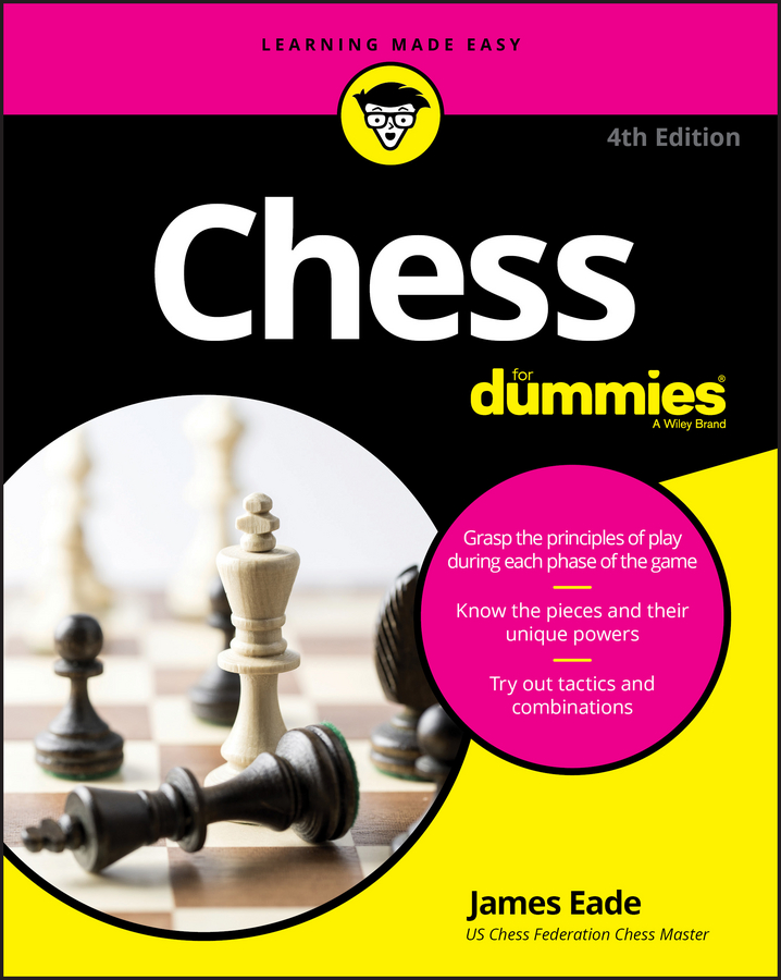 James Eade Chess For Dummies married to the game