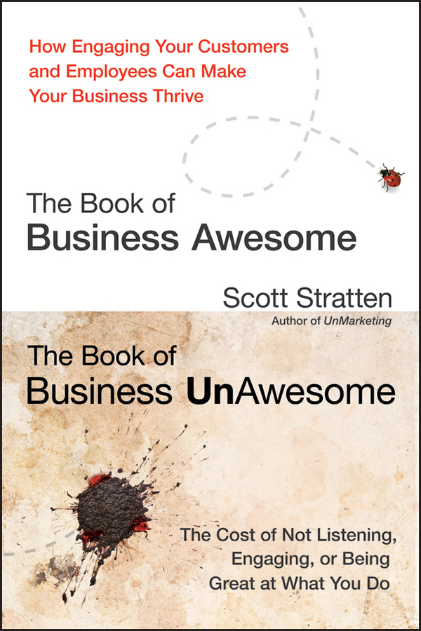 Фото - Scott Stratten The Book of Business Awesome / The Book of Business UnAwesome the business book