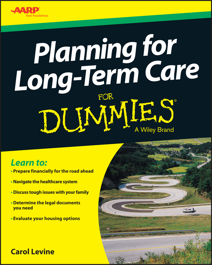 Carol Levine Planning For Long-Term Care For Dummies hae soo kwak nano and microencapsulation for foods