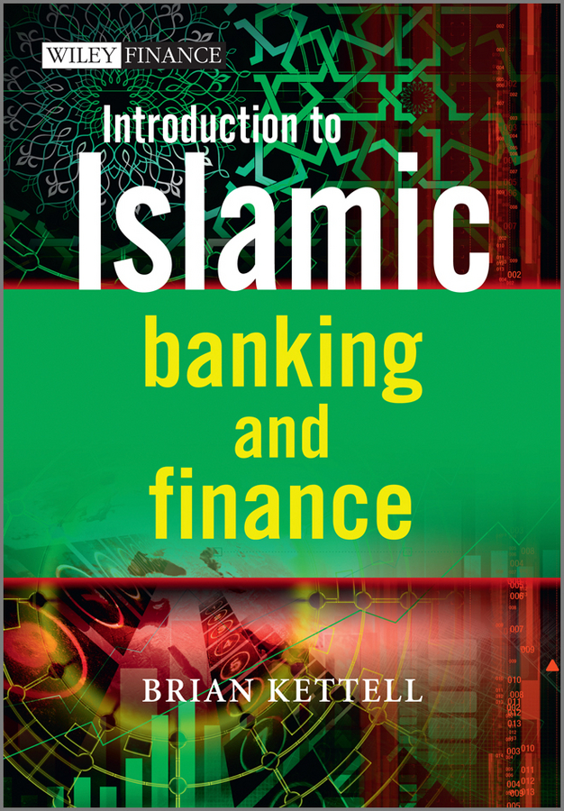 Brian Kettell Introduction to Islamic Banking and Finance islamic banking