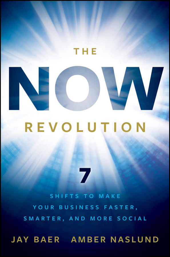 Jay Baer The NOW Revolution. 7 Shifts to Make Your Business Faster, Smarter and More Social real madrid zalgiris kaunas