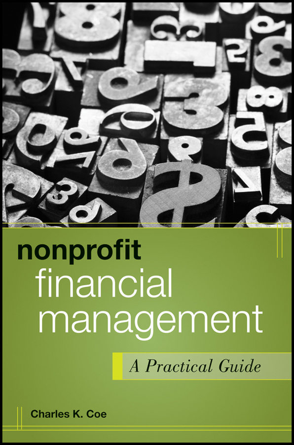 Фото - Charles Coe K. Nonprofit Financial Management. A Practical Guide neale blackwood advanced excel reporting for management accountants isbn 9781118658185
