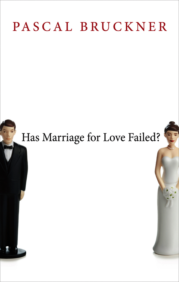 Pascal Bruckner Has Marriage for Love Failed? marriage of the greens