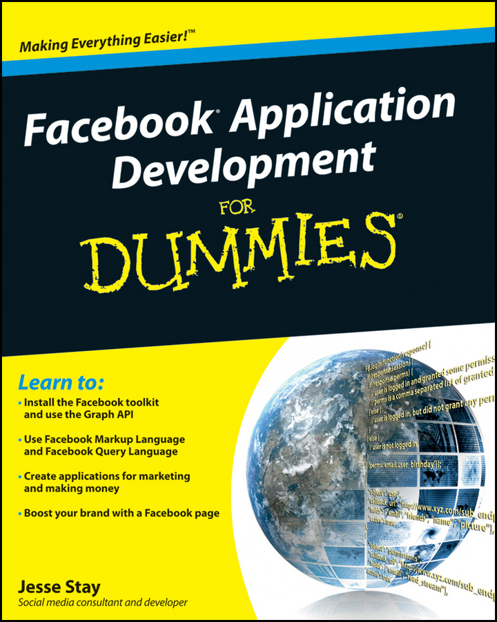 Jesse Stay Facebook Application Development For Dummies chris treadaway facebook marketing an hour a day