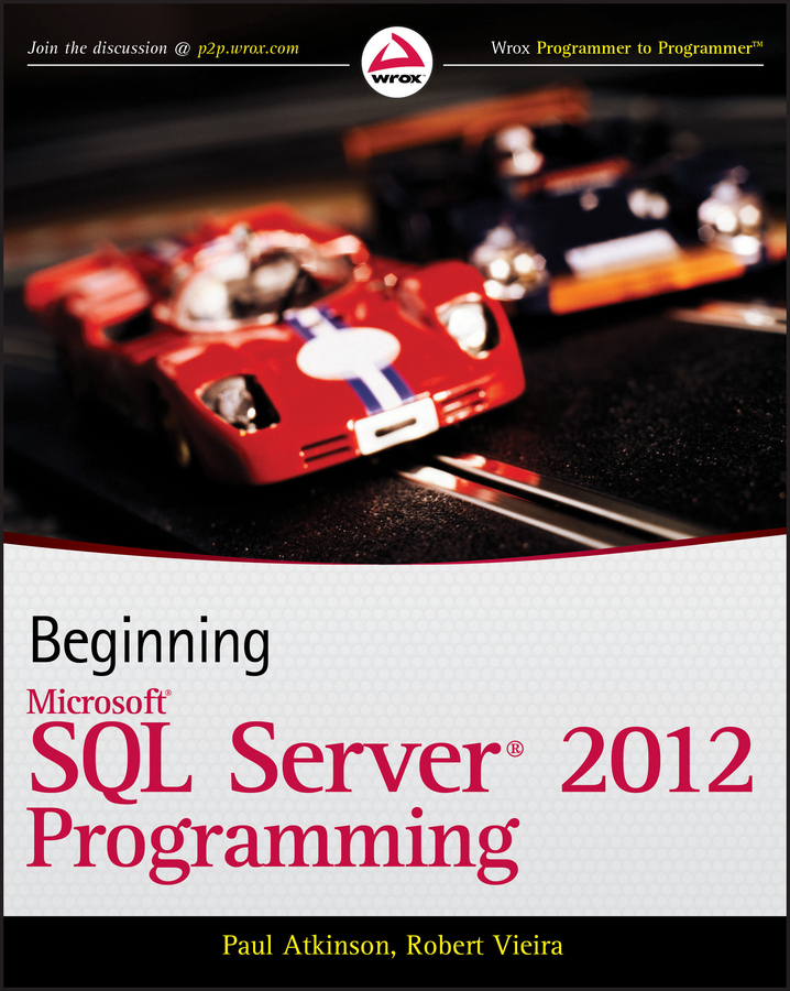 Paul Atkinson Beginning Microsoft SQL Server 2012 Programming