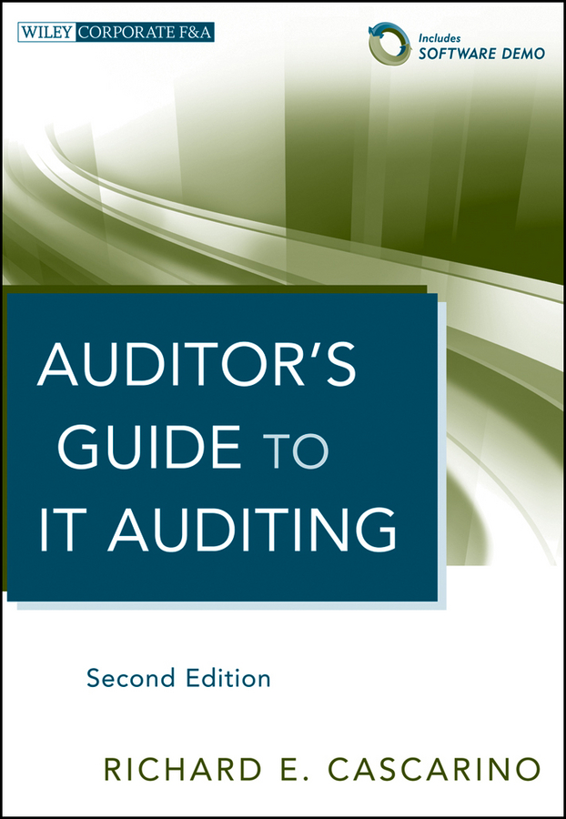 Richard Cascarino E. Auditor's Guide to IT Auditing information management in diplomatic missions
