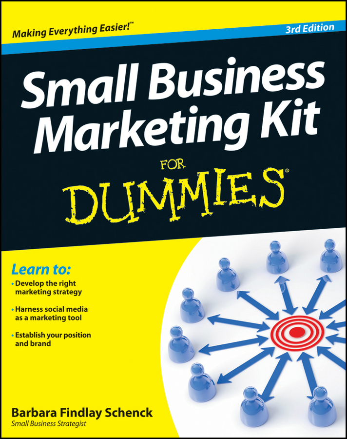 Barbara Schenck Findlay Small Business Marketing Kit For Dummies carolyn tate marketing your small business for dummies