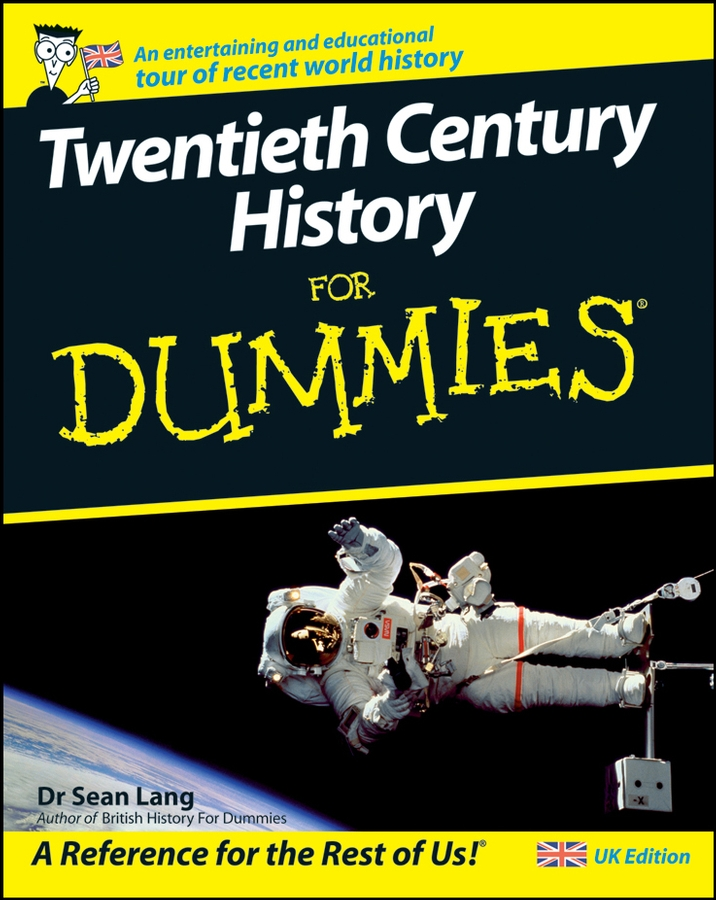 Sean Lang Twentieth Century History For Dummies twentieth century successful americans local and national