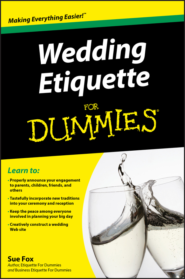 Sue Fox Wedding Etiquette For Dummies sue fox business etiquette for dummies