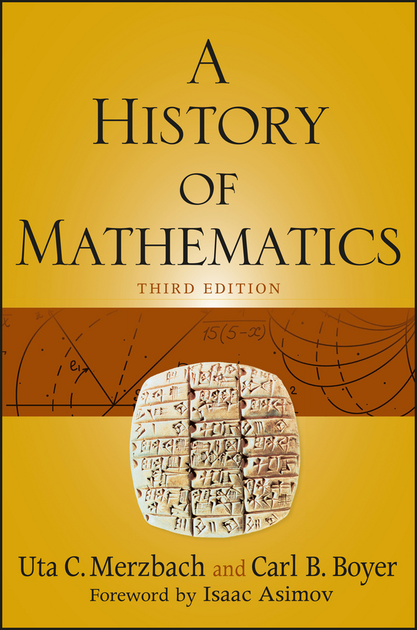 Carl Boyer B. A History of Mathematics mathematics