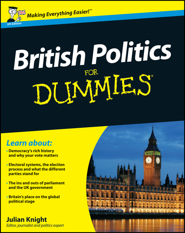 Julian Knight British Politics For Dummies developments in french politics 5 page 3