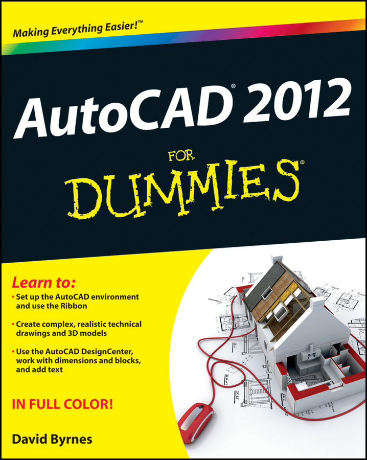 David Byrnes AutoCAD 2012 For Dummies david byrnes autocad 2007 for dummies