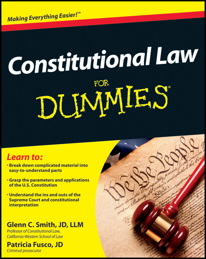 Patricia Fusco Constitutional Law For Dummies clive rich law for small business for dummies uk