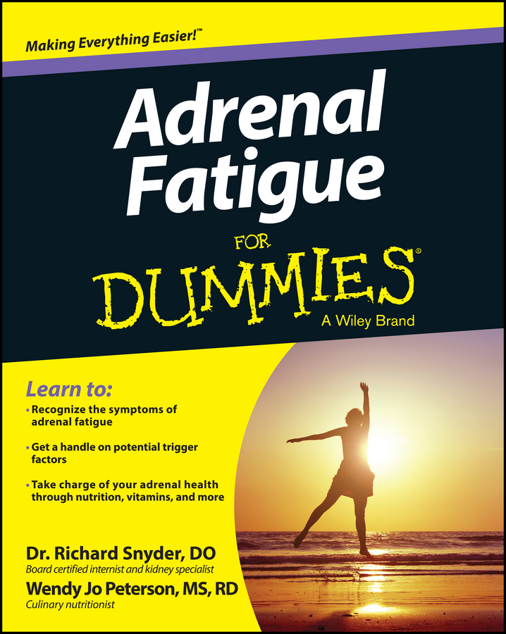 Richard Snyder Adrenal Fatigue For Dummies take that take that progress